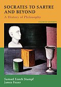 Socrates to Sartre & Beyond A History of Philosophy