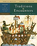 Traditions & Encounters, Volume 1: From the Beginning to 1500