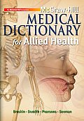 McGraw-Hill Medical Dictionary for Allied Health W/ Student CD-ROM [With CDROM]