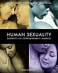Human Sexuality: Diversity in Contemporary America (7TH 10 - Old Edition)