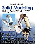 Introduction To Solid Modeling Using Solidworks 2011 (7TH 12 - Old Edition)
