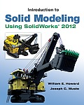 Introduction To Solid Modeling Using Solidworks 2012 (8TH 13 - Old Edition)