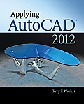Applying AutoCAD (R) 2012
