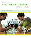 Basic Weight Training for Men and Women (7TH 09 - Old Edition)
