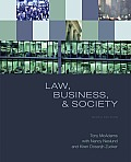 Law, Business, and Society (9TH 09 - Old Edition)