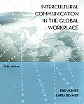 Intercultural Communication in the Global Workplace (5TH 11 Edition) Cover