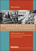 Deculturalization and Struggle for Equality (6TH 09 - Old Edition)