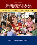 Foundations of Early Childhood Education: Teaching Children in a Diverse Society: Teaching Children in a Diverse Society (5TH 10 - Old Edition)