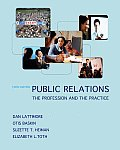 Public Relations : the Profession and the Practice (3RD 09 - Old Edition)