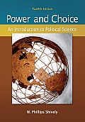 Power & Choice: An Introduction to Political Science Cover