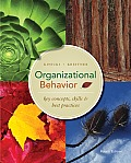 Organizational Behavior Key Concepts Skills & Best Practices 4th edition