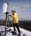 Principles of Environmental Science: Inquiry & Applications