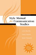 Style Manual for Communication Studies (3RD 08 Edition)