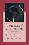 The Elements of Moral Philosophy, 6th Edition