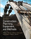 Construction Planning, Equipment, and Methods (8TH 11 Edition)