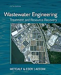 Wastewater Engineering : Treatment and Reuse (5TH 14 Edition)