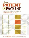 From Patient To Payment (6TH 09 - Old Edition)