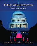 Public Administration : Understanding Management, Politics, and Law in the Public Sector (7TH 09 - Old Edition)
