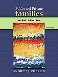 Public and Private Families: an Introduction (6TH 10 - Old Edition) Cover