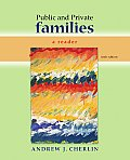 Public and Private Families: a Reader (6TH 10 - Old Edition) Cover