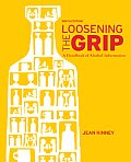 Loosening the Grip: A Handbook of Alcohol Information Cover
