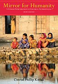 Mirror for Humanity: a Concise Introduction To Cultural Anthropology (6TH 08 - Old Edition) Cover