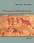 Physical Anthropology (10TH 11 - Old Edition)