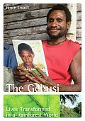 The Gebusi: Lives Transformed in a Rainforest World