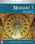Interactions Mosaic Silver Edition Mosaic 1 Intermediate to High Intermediate Reading Student Book