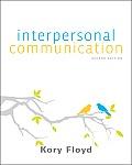 Interpersonal Communication (2ND 11 Edition)
