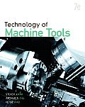Technology of Machine Tools (7TH 11 Edition)