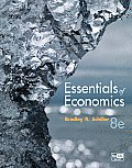 Essentials of Economics (8TH 11 - Old Edition)