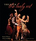 Theater : the Lively Art (6TH 08 - Old Edition)
