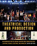Theatrical Design & Production An Introduction to Scene Design & Construction Lighting Sound Costume & Makeup 6th edition