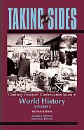 Taking Sides: Clashing Views in World History, Volume 2 (Taking Sides: World History Vol II)