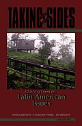 Taking Sides : Clashing Views on Latin American Issues (07 Edition)