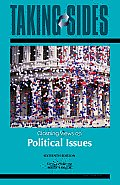 Taking Sides : Clashing Views on Political Issues (16TH 09 - Old Edition)