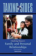 Taking Sides: Clashing Views in Family and Personal Relationships (Taking Sides: Family & Personal Relationships)