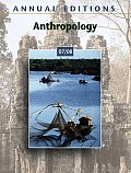 Anthropology (Annual Editions: Anthropology)