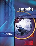 Computing Essentials 2008 Complete Edition