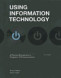 Using Information Technology, Complete (10TH 13 - Old Edition)