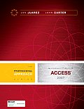 Microsoft Access 2007: A Professional Approach