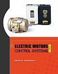 Electric Motors and Control Systems (10 Edition)