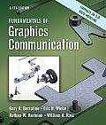 Fundamentals of Graphics Communication (6TH 11 Edition)