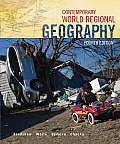 Contemporary World Regional Geography (4TH 12 Edition)