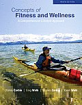Concepts of Fitness and Wellness (9TH 11 - Old Edition)