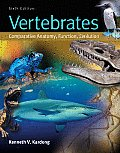 Vertebrates: Comparative Anatomy, Function, Evolution Cover