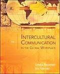 Intercultural Communication in the Global Workplace (4TH 08 - Old Edition)