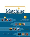 Matching Supply with Demand: An Introduction to Operations Management Cover