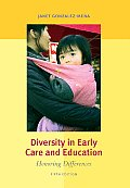 Diversity in Early Care and Education : Honoring Differences (5TH 08 Edition)